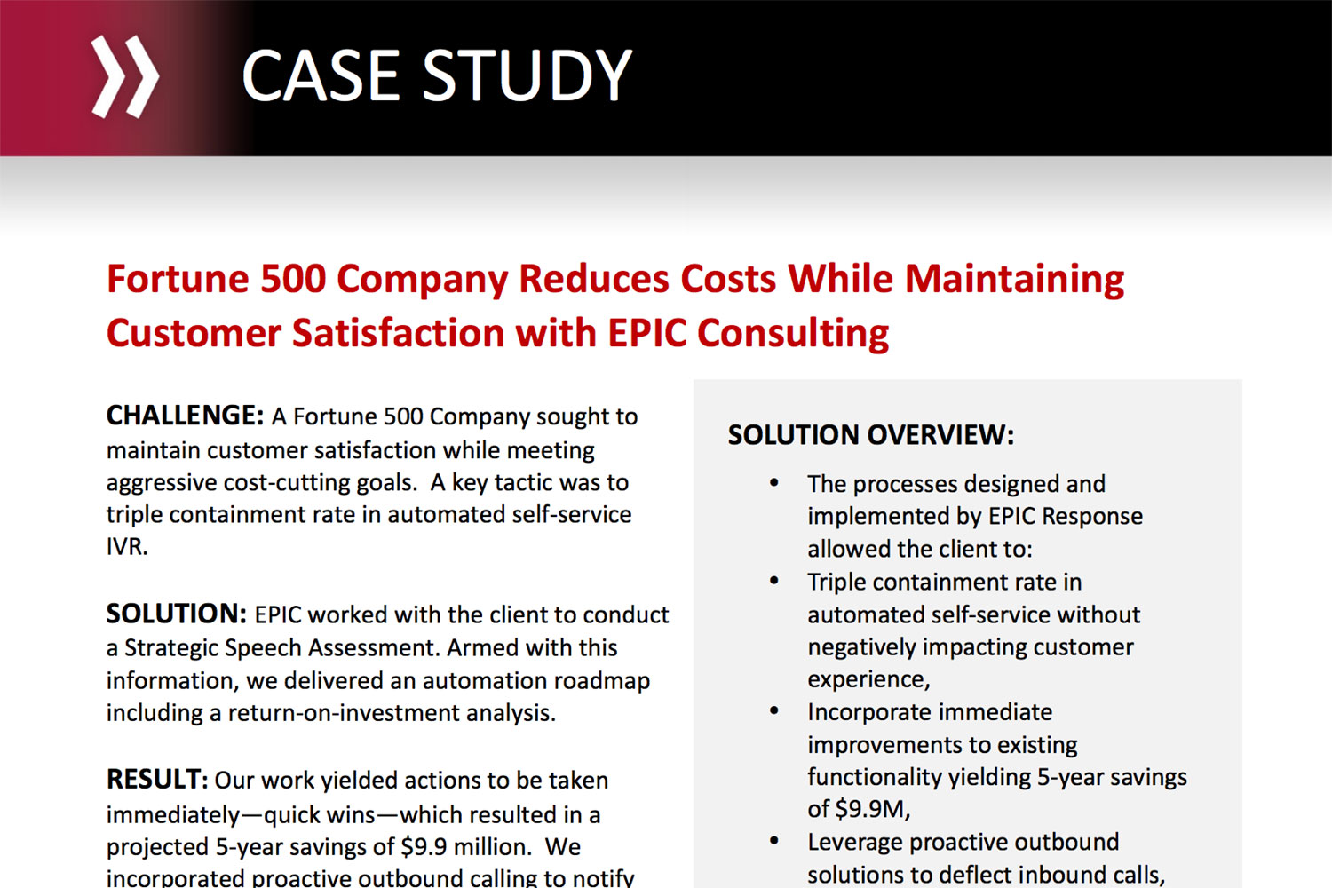 Fortune 500 Company Reduces Costs While Maintaining Customer Satisfaction with EPIC Consulting